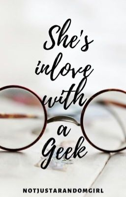 She's In Love With A Geek
