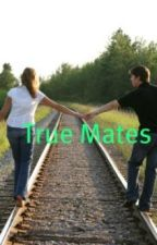 True Mates by xXpoopieXx