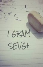 1 Gram Sevgi  by ziyadesiylekirildik