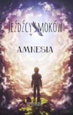 Jeźdźcy smoków: Amnesia (JWS) by ThisInsane