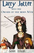 Larry Jotter and the Order of the Bean Mix by TheOrangutan