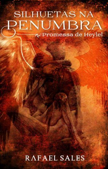 Promessa de Heylel - 4° Conto da Série Silhuetas na Penumbra
