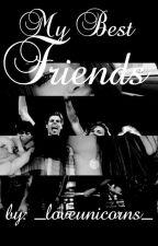 My best friends (5sos) by _loveunicorns_