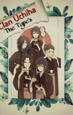 ||Clan Uchiha|| Imaginas, Reaccion's And The Type..  by _Queen_Crossover_