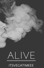 alive ↠ l.p (complete) by itsvegatimeee