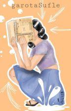 Coisas de Pré-Escritores*R a n t s by garotaSufle