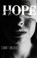 Hope - I don't believe by Christamey