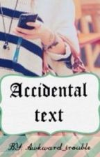 Accidental text // N. H. by awkward_trouble