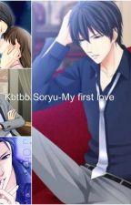 Kbtbb Soryu-My first love by SheiraMegumi