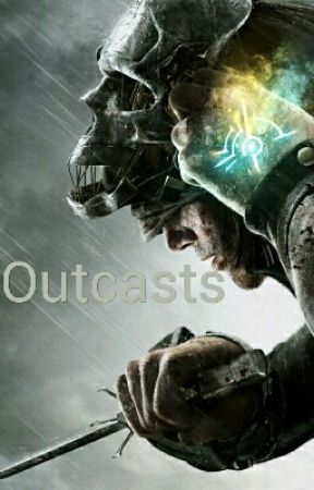 Outcast by AssassinsPRO84