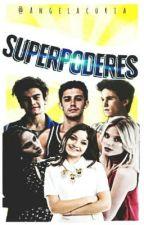 Superpoderes <<Aguslina,Michaentina,Ruggarol>> by AngelaCoria