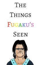 The Things Fugaku's Seen by strawhat_pirate