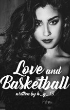 Love and Basketball (Lauren/You) by h_g_13
