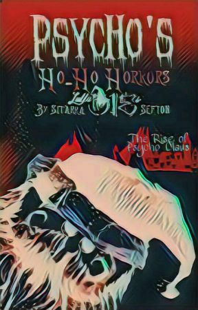 Psycho's Ho-Ho Horrors  by Lulladies