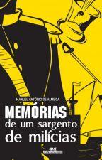 Memórias de Um Sargento de Milícias - Manuel Antônio de Almeida by Thais_Oliveira03