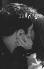 Bullying  by BenjaminsHeartbeat