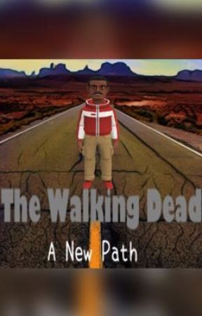 The Walking Dead: A New Path  by WingCraft745GDE