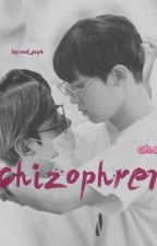 schizophrenia {chanbaek} by real_pcy4