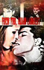 Fuck You, Adam Lambert by killerqueen002