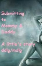 Submitting to Mommy and Daddy by daddysgirl38