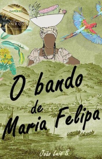O Bando de Maria Felipa