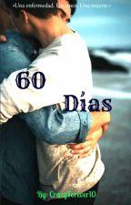 60 días  by CrazyForever10