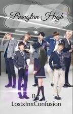 Bangtan High // BTS Fan Fiction by LostxInxConfusion