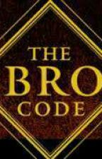 The Bro Code  by fightnfrenchfry