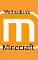 Minecraft of The Wattpadians by MittyPlayer58