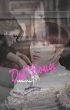 DollHouse-JungKook FanFiction by HiMyNameIsRedhead