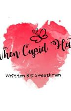 When Cupid Hates by sweethymn