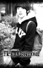 He's a Cassanova! [One Shot] by ANGELxANGEL