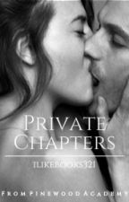 Private Chapters // Sex Academy by ILikeBooks321