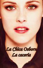 La Chica Osborn: La Cacería. by MelisaDeDowney
