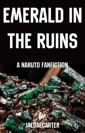 Emerald In The Ruff (New Story) by JaeDaeCarter