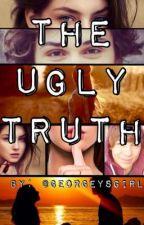 The Ugly Truth (George Shelley/ Union J fan fiction) by sweetenedshelley