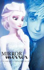 Mirror, Mirror {Jelsa} by thisshatteredworld