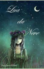Lua da neve-Um destino escrito by akari336600