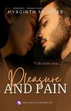 SLAVE SERIES #1: Pleasure And Pain [COMPLETED] by HyacinthFrosterWp