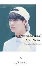 Ms. Queenka and Mr.Nerd ↬J.jk (EDITING) by pqrkjihoon