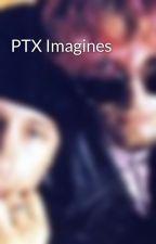 PTX Imagines by Eli667