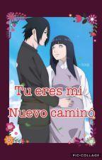 💜 Sasuhina - Tu Eres Mi Nuevo Camino 💜 by otaku_sonikera