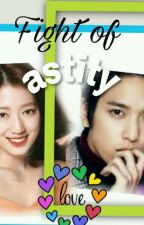 Fight of Love by Astity