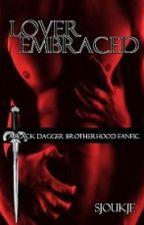 FanFic Hermandad de la Daga Negra * A - Lover Embraced by SjoukjeKamstra