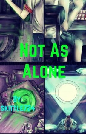 Not as alone by skittle724