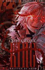 CLOCKWORK KING [노블레스] by chocobros