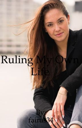 Ruling My Own Life  by fairus34