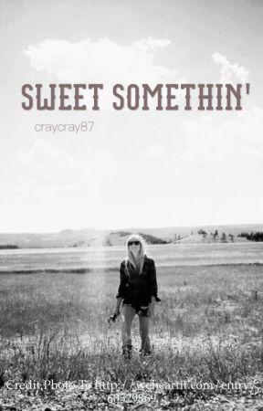 Sweet Somethin' by craycray87