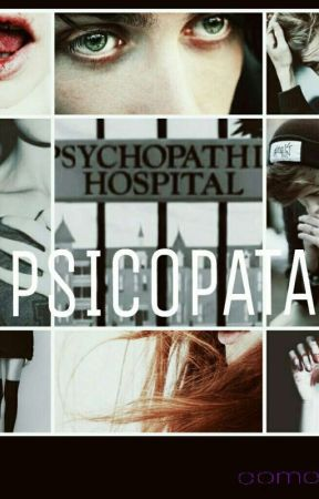 Psicopata. by comelona