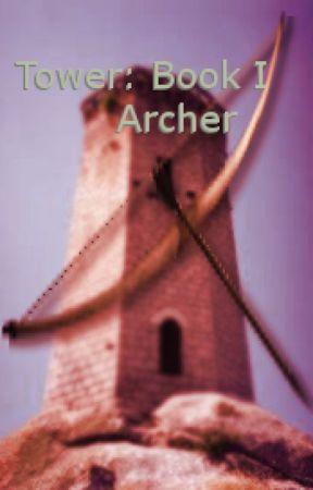 Tower: Book 1 Archer by JefferyJohnson4